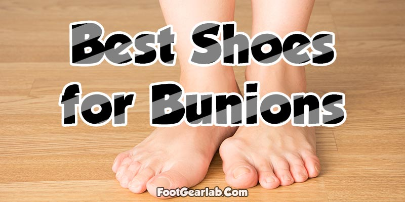 The Best Shoes for Bunions